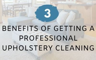 3 Benefits of Getting A Professional Upholstery Cleaning
